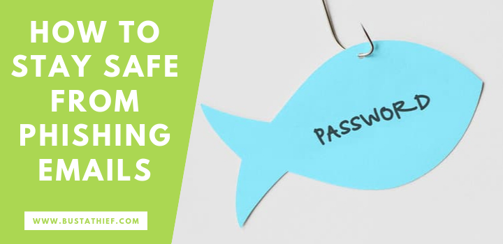 How To Stay Safe From Phishing Emails