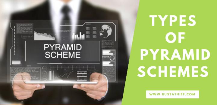 Types of Pyramid Schemes