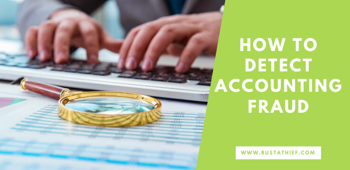 How To Detect Accounting Fraud