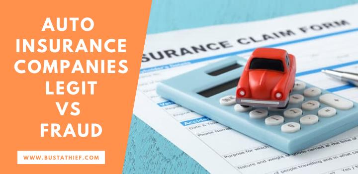 Auto Insurance Companies Legit vs Fraud