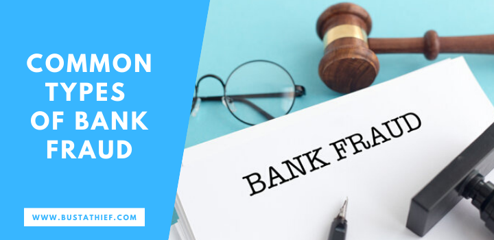 Common Types Of Bank Fraud