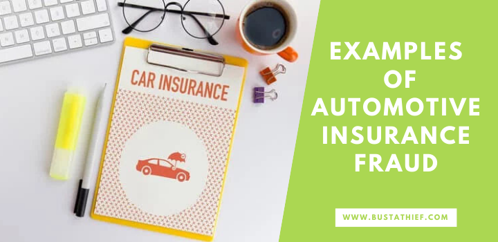 Examples Of Automotive Insurance Fraud