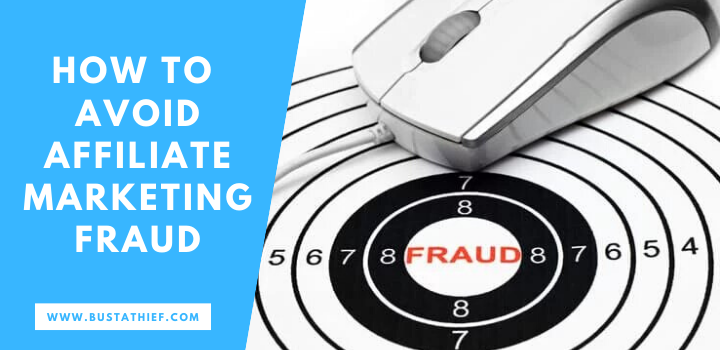 How To Avoid Affiliate Marketing Fraud