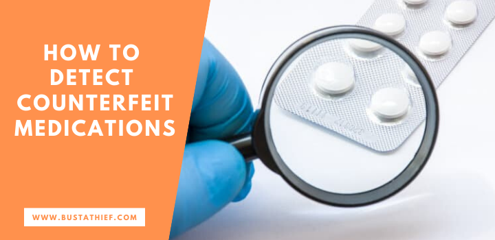 How To Detect Counterfeit Medications