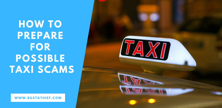 How To Prepare For Possible Taxi Scams