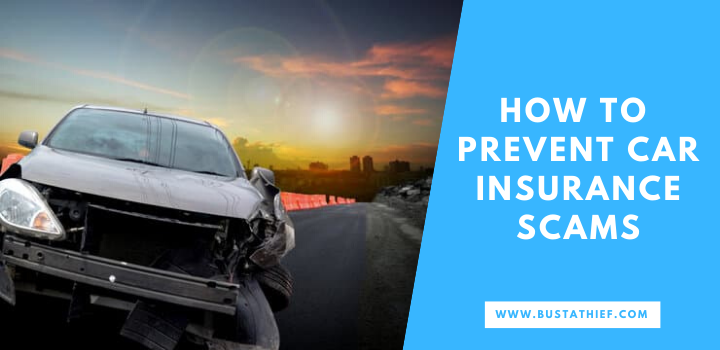 How To Prevent Car Insurance Scams