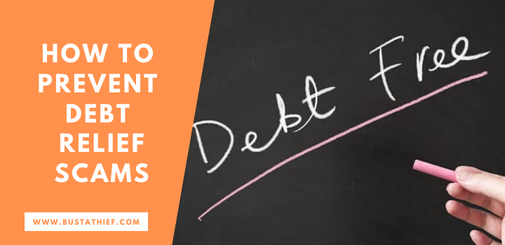 How To Prevent Debt Relief Scams