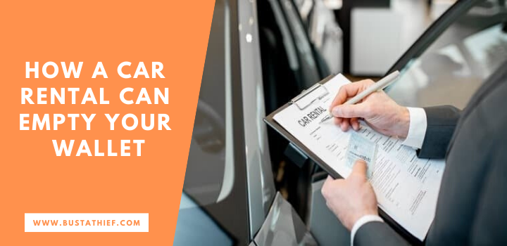 How a Car Rental Can Empty Your Wallet