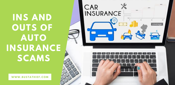 Ins And Outs Of Auto Insurance Scams