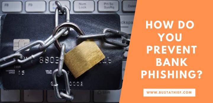 Prevent bank phishing
