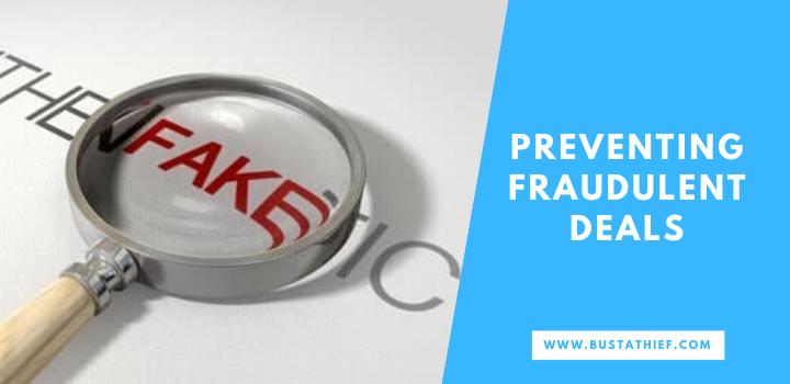 Preventing Fraudulent Deals