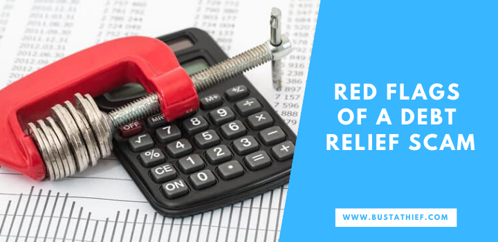 Red Flags Of A Debt Relief Scam