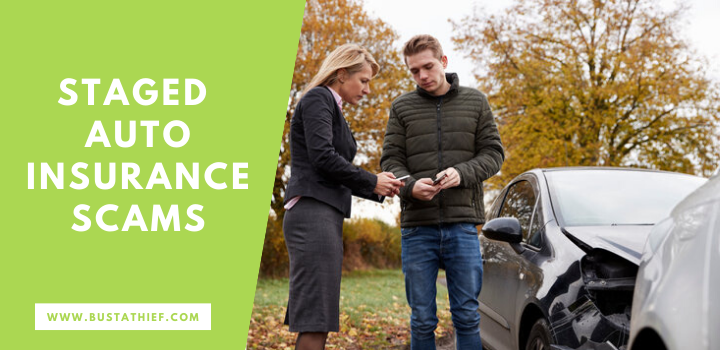 Staged Auto Insurance Scams