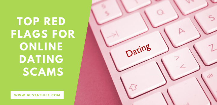 Top red flags for online dating scams