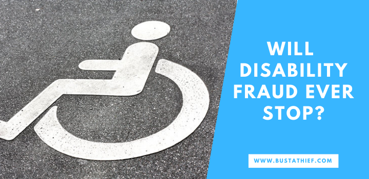 Will Disability Fraud Ever Stop