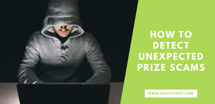 How To Detect Unexpected Prize Scams