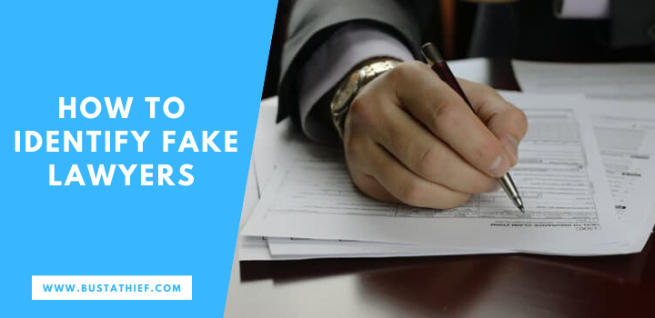 How To Identify Fake Lawyers