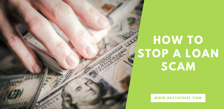 How To Stop A Loan Scam