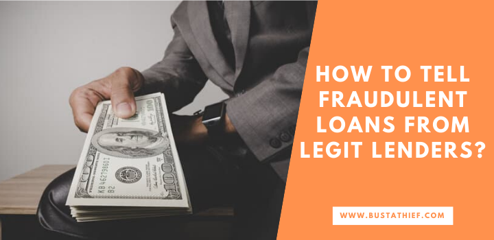 How To Tell Fraudulent Loans From Legit Lenders