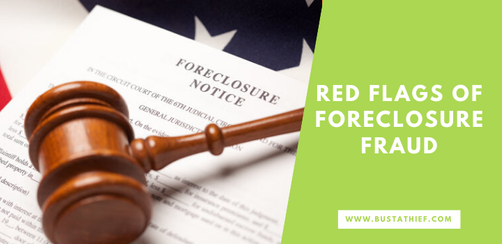 Red Flags Of Foreclosure Fraud