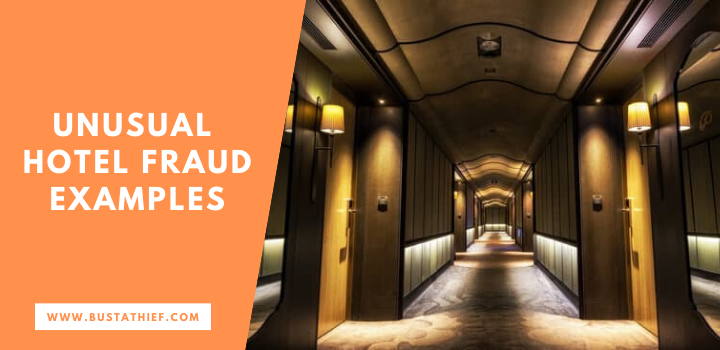 Unusual Hotel Fraud