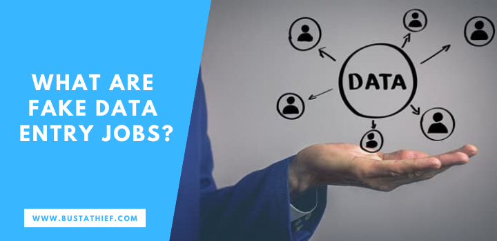 What Are Fake Data Entry Jobs