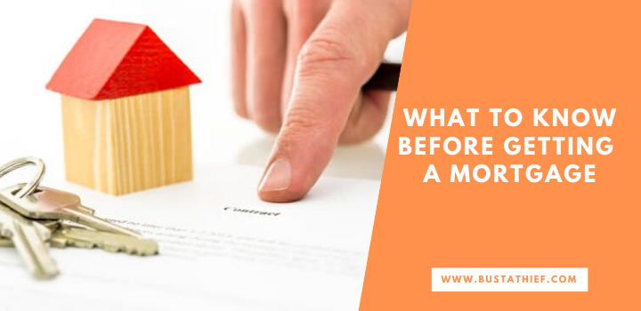 What To Know Before Getting A Mortgage