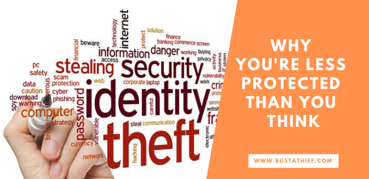 Why Youre Less Protected Than You Think