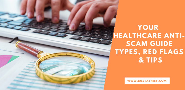 Your Healthcare Anti Scam Guide Types Red Flags Tips