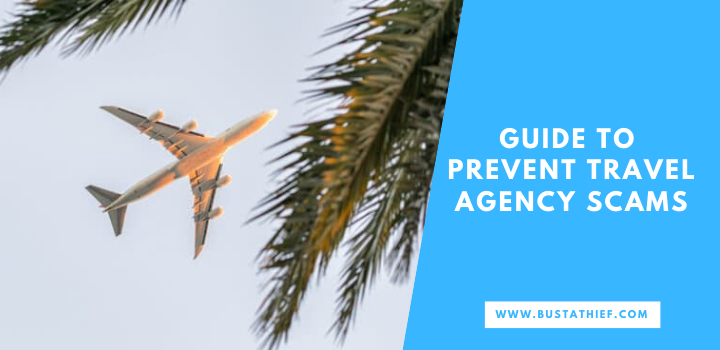 Guide To Prevent Travel Agency Scams