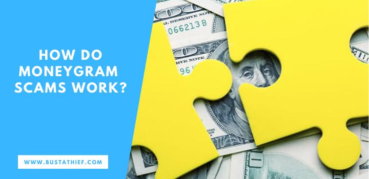 How Do Moneygram Scams Work