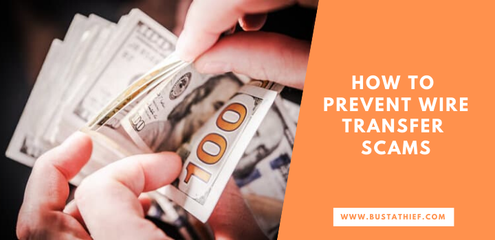 How To Prevent Wire Transfer Scams