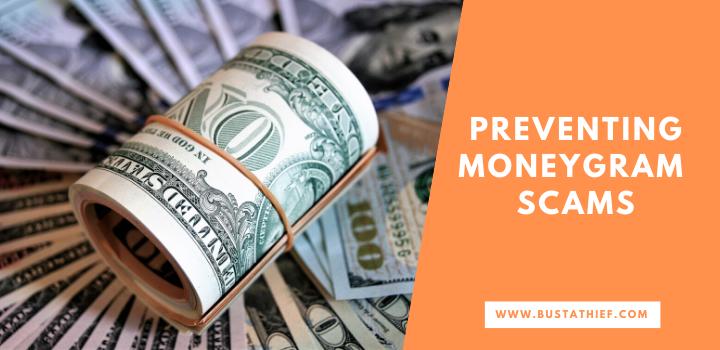 Preventing Moneygram Scams