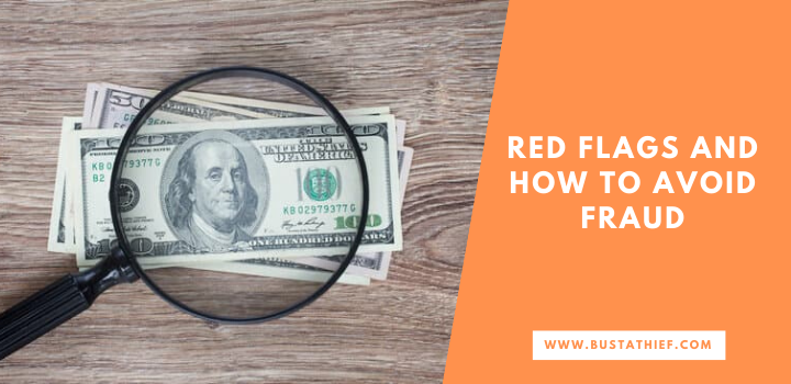 Red Flags And How To Avoid Fraud