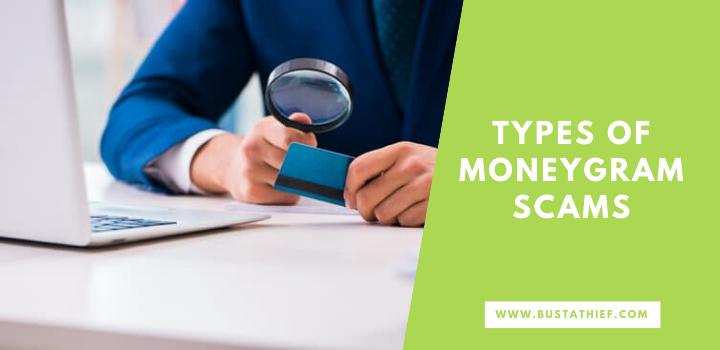 Types Of MoneyGram Scams