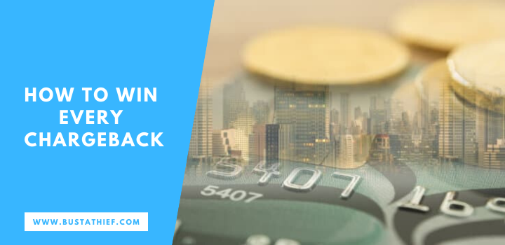 How To Win Every Chargeback