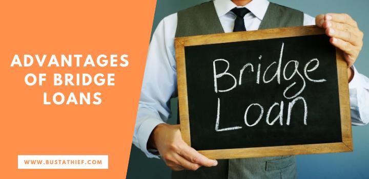 Advantages of Bridge Loans