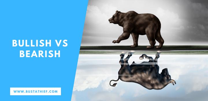 Bullish VS Bearish
