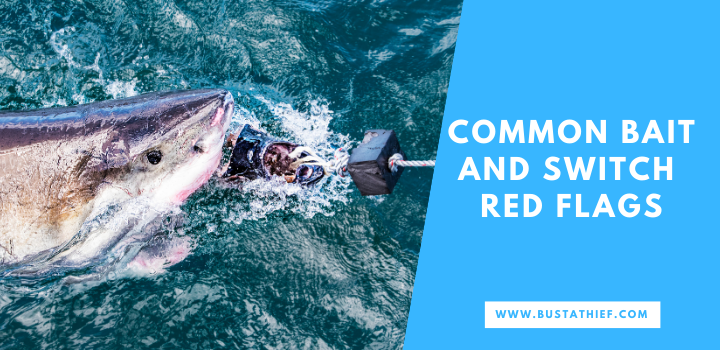 Common Bait and Switch Red Flags