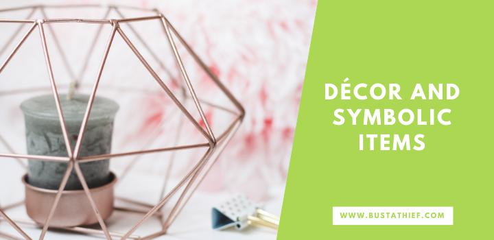 Decor and Symbolic Items