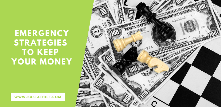 Emergency Strategies To Keep Your Money