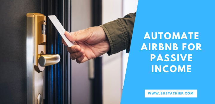 Five Hacks To Automate Airbnb For Passive Income