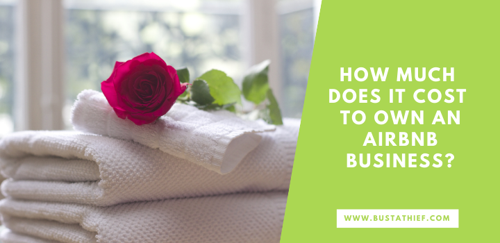 How Much Does It Cost To Own An Airbnb Business