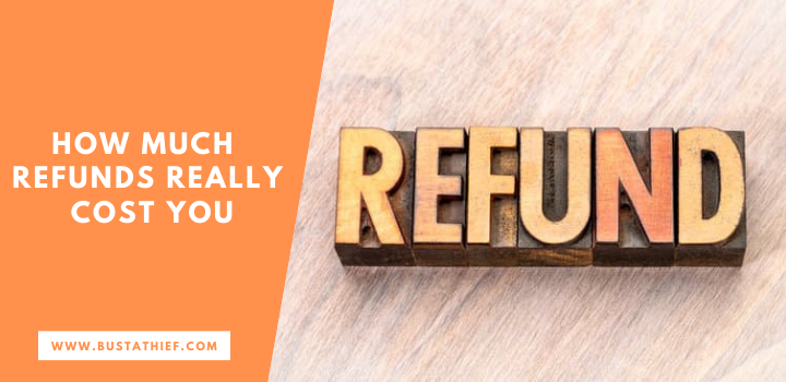 How Much Refunds Really Cost You