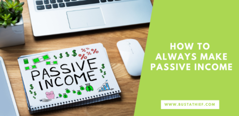 How To Always Make Passive Income