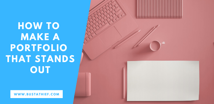 How To Make A Portfolio That Stands Out