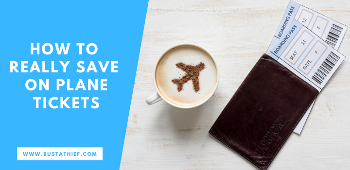 How To Really Save On Plane Tickets