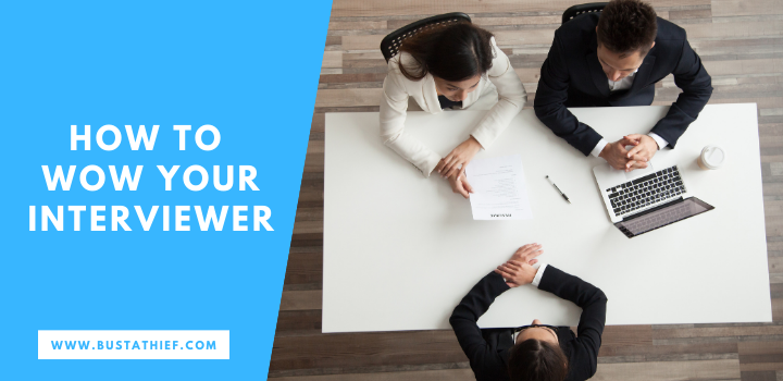 How To WOW Your Interviewer
