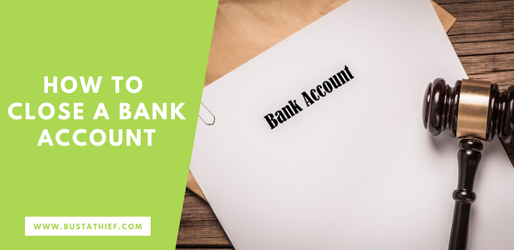 How to Close a Bank Account
