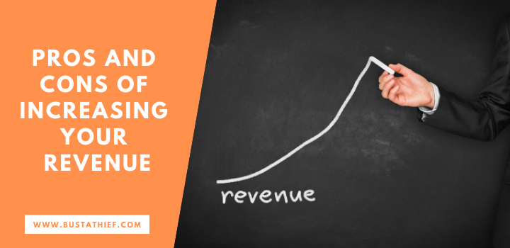 Pros And Cons Of Increasing Your Revenue